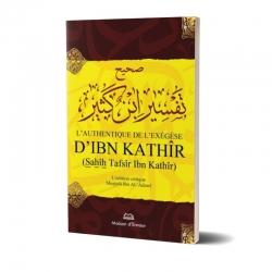 L'authentique de l'exégèse d'Ibn Kathîr (Sahîh Tafsîr Ibn Kathîr) - 1 volume