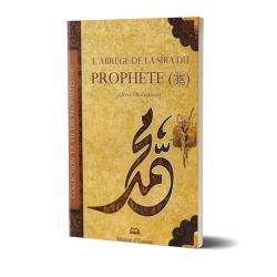 L'abrégé de la Sîra du Prophète