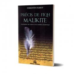 Précis de Fiqh Malikite, à la lumière du Coran et de la tradition prophétique - Corentin Pabiot - Maison d'Ennour