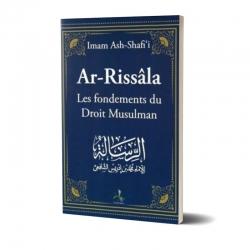 Ar-Rissala Les fondements du Droit Musulman