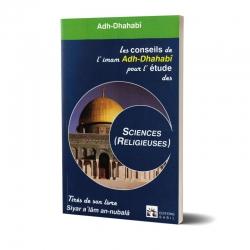 Les conseils de l'Imam Adh Dhahabi
