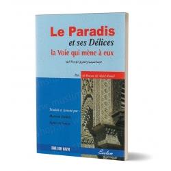 Le Paradis et ses Délices la Voie qui mène à eux