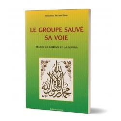 Le Groupe Sauvé Sa Voie selon le Coran et la Sunna
