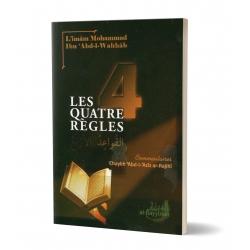 Les Quatres Règles -Mohammed IBN ABDEL WAHAB - Al Bayyinah