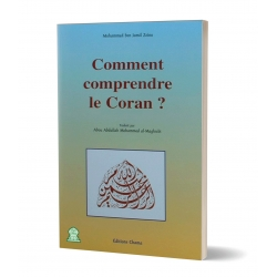 Comment comprendre le Coran ?
