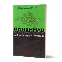 Mohammad un prophète pour l'humanité