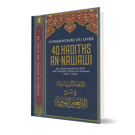 Commentaire Du Livre 40 Hadiths An Nawawi - Dr Al Fawzan - Edition Ibn Badis