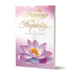 Les femmes des prophètes selon le coran et la sounnah - Partie 2 - Editions al Imam