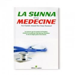 La Sunna Et La Médecine D'après Cheikh Ahmed Bazmoul - Editions Le palmier