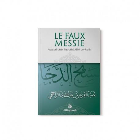 LE FAUX MESSIE - SHAYKH AR-RÂJIHÎ - AL BAYYINAH