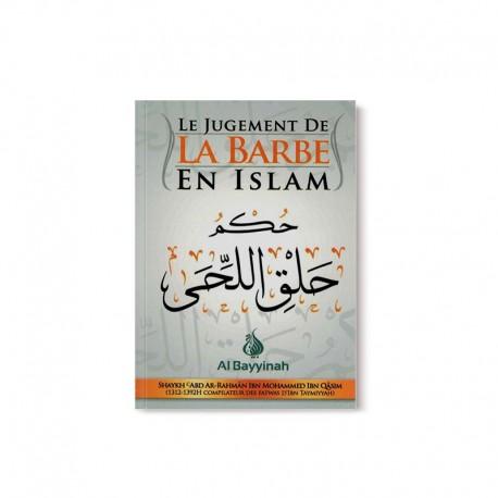 LE JUGEMENT DE LA BARBE EN ISLAM - IBN MOHAMMED IBN QÂSIM - AL BAYYINAH