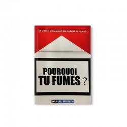 POURQUOI TU FUMES ? - MUHAMMAD AL-HAMAD - DAR AL MUSLIM