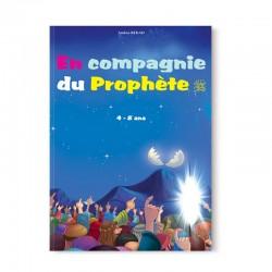 En compagnie du Prophète (SAW) pour les 4 à 8 ans - Orientica