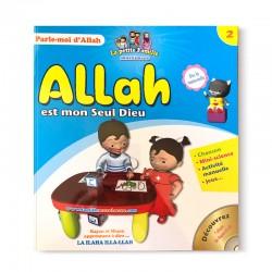 Parle-moi d'Allah - Allah est mon seul Dieu (2) - Editions Pixelgraf