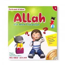 Parle-moi d'Allah - Allah Est Mon Créateur (1) - Editions Pixelgraf
