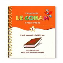 J'apprends Le Coran À Mon Enfant (1) : Sourate Al Fatiha Et Les 9 Dernières Sourates - Editions Pixelgraf