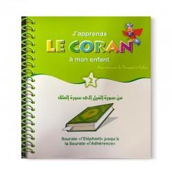 J'apprends Le Coran À Mon Enfant (2) : Sourate L'eléphant jusqu'à la sourate l'Adhérence - Editions Pixelgraf