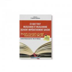 Ce que tout musulman et musulmane doivent impérativement savoir - Editions Dar Al Muslim