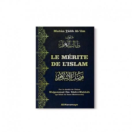 Le Mérite de l'Islam (Fadl Al-Islâm) - Bilingue