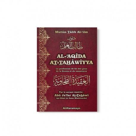 Al-'Aqîda At-Tahâwiyya (La profession de foi des gens de la Sunna et du consensus) - Bilingue