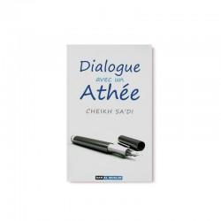 Dialogue Avec Un Athée D'après Cheikh Sa'di - Editions Dar Al Muslim