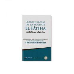Quelques Leçons De La Sourate El Fâtiha - Editions Dar Al Muslim