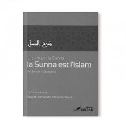 L'islam est La Sunna, La Sunna est l'Islam - Imam al-Barbaharî - Editions Tawbah
