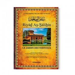 Riyad As-Sâlihîn - Le Jardin des vertueux (arabe-français) - Avec commentaires et authentification des hadiths