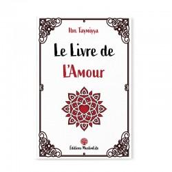 LE LIVRE DE L'AMOUR - IBN TAYMIYYA - MUSLIMLIFE