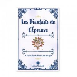 LES BIENFAITS DE L'ÉPREUVE - AL-'IZZ IBN 'ABD AL-SALAM & IBN AL-QAYYIM - MUSLIMLIFE