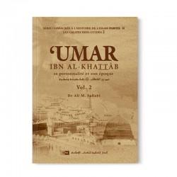 Umar Ibn Al-Khattab - SA PERSONNALITÉ ET SON ÉPOQUE  - (2 volumes)- LES CALIFES BIEN GUIDÉS - DR. ALI M. SALLABI - IIPH