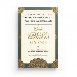 Commentaire Du Livre Les Leçons Importantes Pour Toute La Communauté, D'Ibn Baz, Commenté Par Abd Ar-Razzaq Al-BADR - Ibn Badis