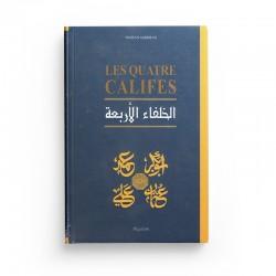 Les Quatre Califes, Par Hassan Amdouni - Editions Al-Qalam