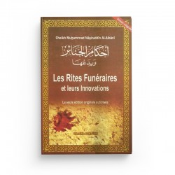 LES RITES FUNÉRAIRES ET LEURS INNOVATIONS - SHAYKH AL-ALBÂNÎ - ALMAARIF
