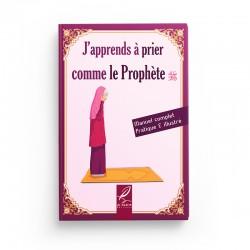 J'apprend à prier comme le Prophète (version fille) éditions al-Hadith