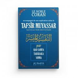 Le noble Coran - Tafsîr Muyassar - Cheikh Salih Al-Shaykh - Editions Al hadith