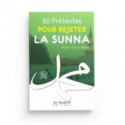 30 prétextes pour rejeter la sunna - 'Abd al-'Azîm al-Mat'anî - éditions al-hadith