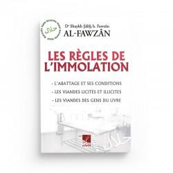 Les règles de l'immolation - Sâlih Ibn Fawzân - editions Al-Hadîth
