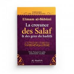 La croyance des Salaf et des gens du hadith - L'imam al-Sâbûnî (collection trésors du patrimoine) éditions Al-Hadîth