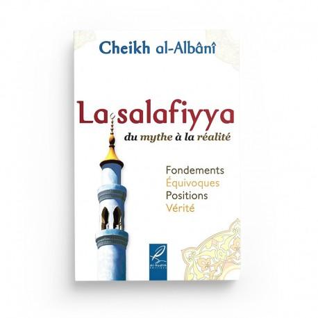La Salafiyya Du Mythe À La Réalité D'après Al-Albani - Editions Al-Hadith