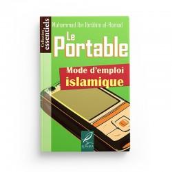 Le portable, mode d'emploi islamique - Muhmmad Ibn Ibrâhîm al-Hamad - éditions Al-Hadîth