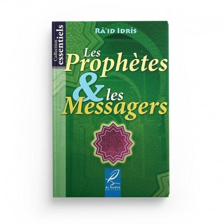 Les Prophètes & les Messagers - Râ'id Idrîs - éditions Al-Hadîth