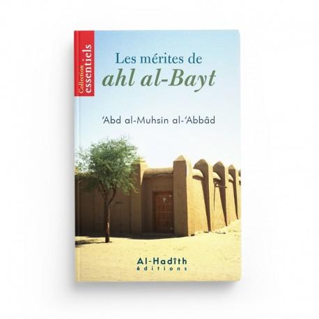 Les mérites de Ahl al-Bayt - 'Abd al-Muhsin al-'Abbâd - éditions al-Hadîth
