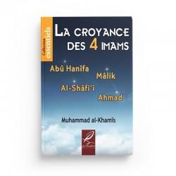 La croyance des 4 imams - Muhammad al-Khumayyis - éditions al-hadith