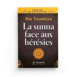 La sunna face aux hérésies - Ibn taymiyya - Editions Al hadith