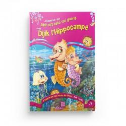 J'apprends que Allah est Celui qui guérit avec Dijik l'Hippocampe (Tome 9) - Editions Tawhid