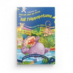 J'apprends que Allah est Celui qui donne avec Alif l'Hippopotame (Tome 6) - Editions Tawhid