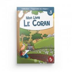 """Collection """"J'apprend ma religion"""" Mon Livre le Coran (Tome 3) - Editions Tawhid"""