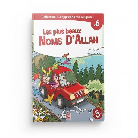 """Collection """"J'apprend ma religion"""" Les plus beaux noms d'Allah (Tome 6) - Editions Tawhid"""