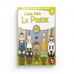 "Collection ""J'apprend ma religion"" J'aime faire la Prière (Tome 7) - Editions Tawhid"